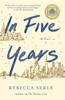 Rebecca Serle - In Five Years artwork