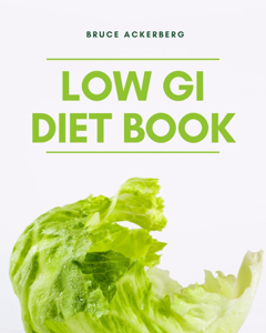The Low GI Diet Book: A Beginner's Step-by-Step Guide for Managing Weight