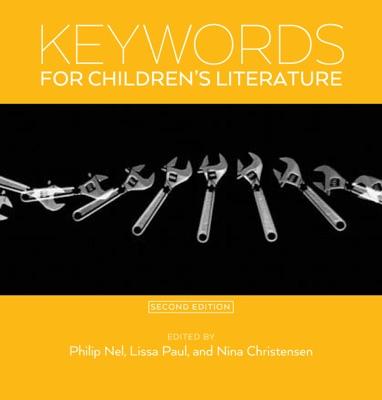 Keywords for Children's Literature, Second Edition