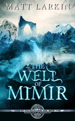 The Well of Mimir: Eschaton Cycle