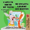Love To Brush My Teeth-Me Encanta Lavarme Los Dientes