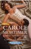 Cortejo com Escândalo & Cortejo com Rebeldia - Carole Mortimer