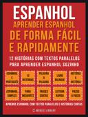 Espanhol - Aprender espanhol de forma fácil e rapidamente (Vol 1) Book Cover