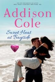 Sweet Heat at Bayside PDF Download
