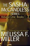 The Sasha McCandless Series Volume 1 Books 1-3