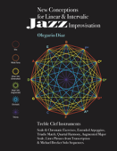 New Conceptions for Linear & Intervalic Jazz Improvisation