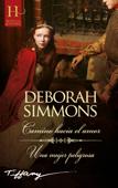 Camino hacia el amor - Una mujer peligrosa Book Cover