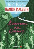 Download and Read Online Hamish Macbeth 10 - Bourreau des coeurs