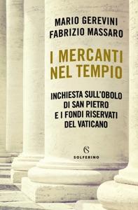I mercanti nel tempio di Mario Gerevini & Fabrizio Massaro Copertina del libro