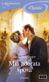 Download Mia adorata sposa (I Romanzi Classic)
