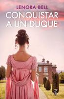 Download and Read Online Conquistar a un duque