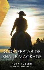 O despertar de Shane Mackade