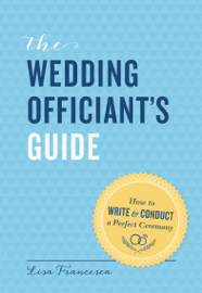 The Wedding Officiant's Guide
