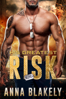 His Greatest Risk