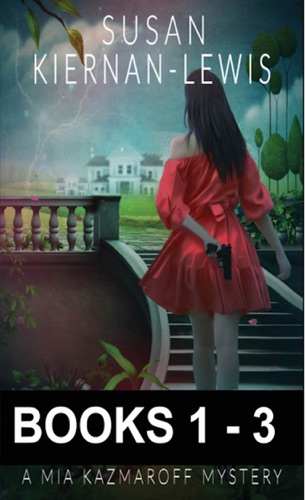 Susan Kiernan-Lewis - The Mia Kazmaroff Mysteries, Books 1-3