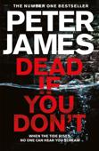 Dead If You Don't: A Roy Grace Novel 14