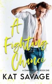 A Fighting Chance - Kat Savage by  Kat Savage PDF Download