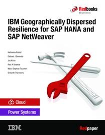 IBM Geographically Dispersed Resilience for SAP HANA and SAP NetWeaver - Katharina Probst, Dishant J Doriwala, Jes Kiran, Ravi A Shankar, Marc-Stephan Tauchert & Srikanth Thanneeru