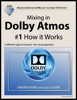 Mixing in Dolby Atmos - #1 How it Works