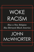 Download and Read Online Woke Racism