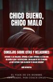 CHICO BUENO, CHICO MALO Book Cover