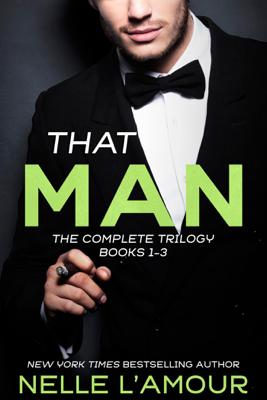 Nelle L'Amour - That Man Trilogy book