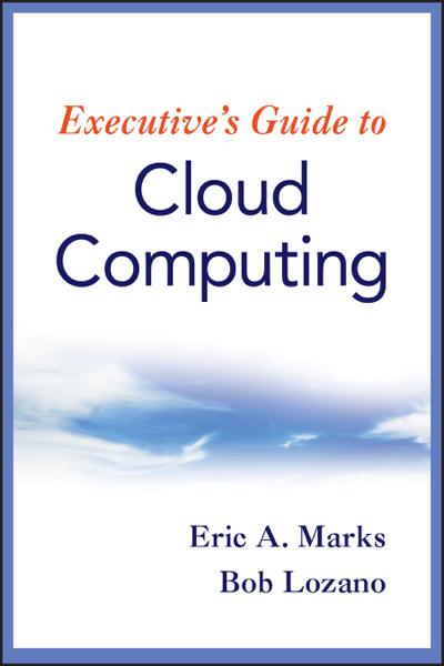 Executive's Guide to Cloud Computing