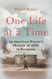 One Life at a Time - Daniel Baxter