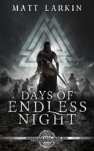 Days Of Endless Night: Eschaton Cycle