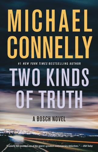 Two Kinds of Truth - Michael Connelly - Michael Connelly