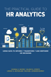 THE PRACTICAL GUIDE TO HR ANALYTICS