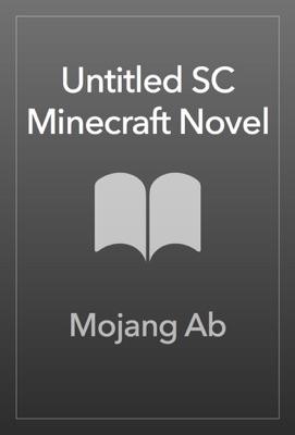 Untitled SC Minecraft Novel