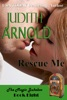 Rescue Me: A Wounded Cop. A Free Spirit. A Magic Song.