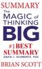 Summary: The Magic of Thinking Big By David J. Schwartz