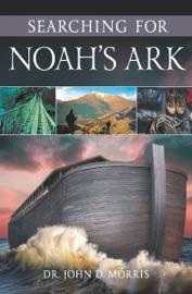 SEARCHING FOR NOAHS ARK