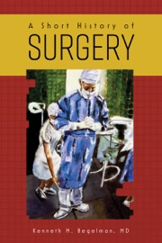 A Short History Of Surgery