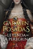 Download and Read Online La leyenda de la Peregrina