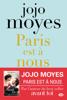 Paris est à nous - Jojo Moyes