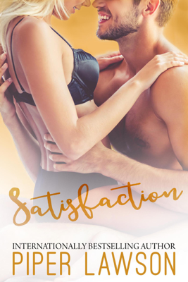 Piper Lawson - Satisfaction book