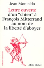 Lettre Ouverte D'un «chien» à François Mitterrand Au Nom De La Liberté D'aboyer