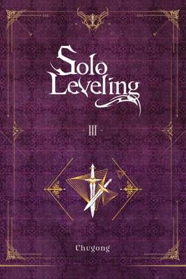 Solo Leveling, Vol. 3 (novel)