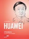 Huawei Il Fondatore