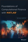 Foundations Of Computational Finance With MATLAB