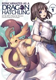 Reincarnated as a Dragon Hatchling (Manga) Vol. 1