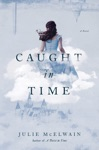 Caught In Time A Novel Kendra Donovan Mysteries