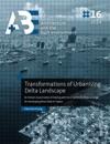 Transformations Of Urbanising Delta Landscape