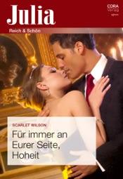Download and Read Online Für immer an Eurer Seite, Hoheit