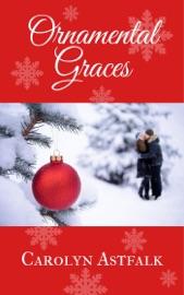 Ornamental Graces - Carolyn Astfalk by  Carolyn Astfalk PDF Download