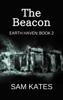 Sam Kates - The Beacon (Earth Haven: Book 2) artwork
