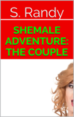 Shemale Adventure: The Couple